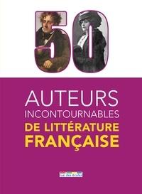 Alain Malle - 50 auteurs incontournables de littérature française.