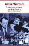 Alain Malraux - Les marronniers de Boulogne - Malraux père introuvable.