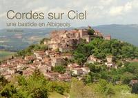 Alain Manuel - Cordes sur Ciel - Une bastide en Albigeois.