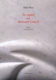 Alain Marc - En regard sur Bertrand Créac'h.