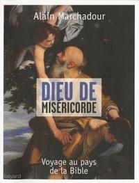 Alain Marchadour - Dieu de miséricorde.