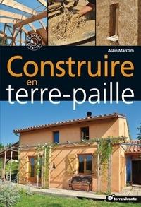Alain Marcom - Construire en terre-paille.