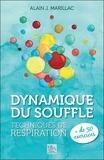 Alain Marillac - Dynamique du souffle - Techniques de respiration.