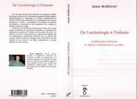 Alain Marliac - De l'archéologie à l'histoire - La fabrication d'histoires en Afrique subsaharienne et au-delà....