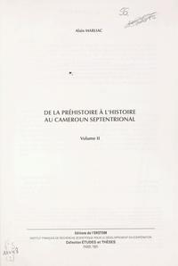 Alain Marliac - De la préhistoire à l'histoire au Cameroun septentrional (2).