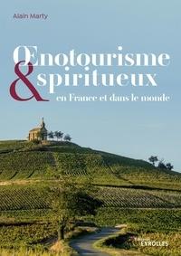 Alain Marty - Oenotourisme & spiritueux en France et dans le monde.