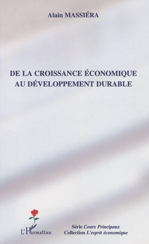Alain Massiera - De la croissance économique au développement durable.
