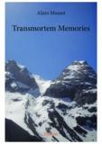 Alain Massot - Transmortem memories.