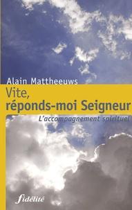 Alain Mattheeuws et Grand alain Le - Vite, réponds-moi Seigneur.