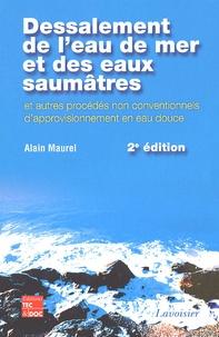 Dessalement de leau de mer et des eaux saumâtres - Et autres procédés non conventionnels dapprovisionnement en eau douce.pdf