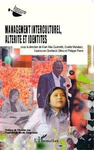 Alain Max Guénette et Evalde Mutabazi - Management interculturel, altérité et identités.