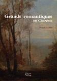 Alain Mazère - Grands romantiques en Charente.