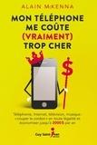 Alain McKenna - Mon téléphone me coûte (vraiment) trop cher.