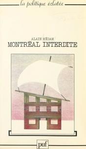 Alain Médam et Évelyne Dumas - Montréal interdite.