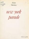 Alain Médam - New York parade.