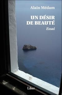 Alain Médam - Un désir de beauté.