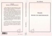 Alain Médam - Villes pour un sociologue.