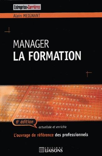 Alain Meignant - Manager la formation.