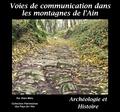 Alain Mélo - Voies de communication dans les montagnes de l'Ain.