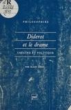 Alain Ménil - Diderot et le drame - Théâtre et politique.