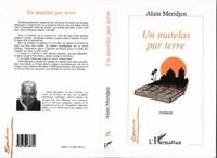 Alain Meridjen - Un matelas par terre.