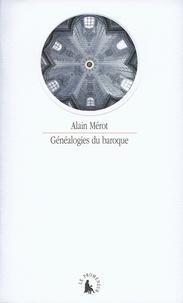 Alain Mérot - Généalogies du baroque.