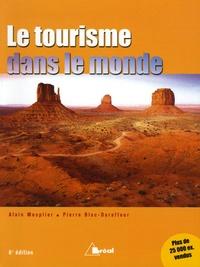 Alain Mesplier et Pierre Bloc-Duraffour - Le tourisme dans le monde - 6e édition.