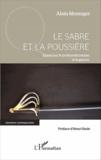 Alain Messager - Le sabre et la poussière - Essais sur le postmodernisme et la guerre.