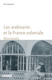 Alain Messaoudi - Les arabisants et la France coloniale. Annexes.