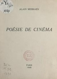 Alain Messiaen - Poésie de cinéma.
