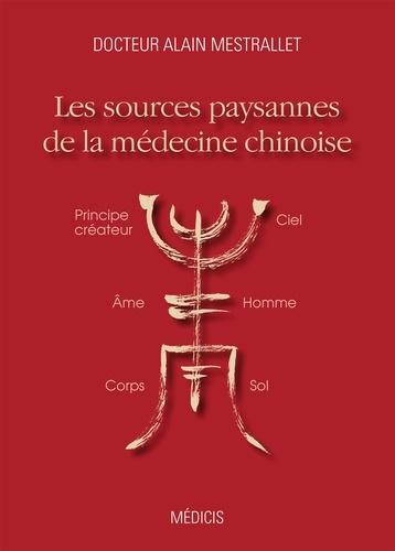 Les sources paysannes de la médecine chinoise