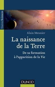 La naissance de la Terre - De sa formation à lapparition de la vie.pdf