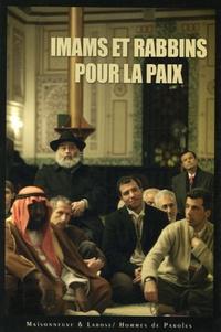 Alain Michel et Christian Dupont - Imams et rabbins pour la paix.