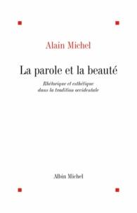 Alain Michel et Alain Michel - La Parole et la beauté.