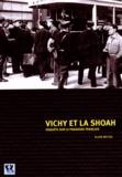 Alain Michel - Vichy et la Shoah - Enquête sur le paradoxe français.
