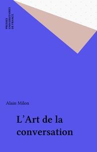Alain Milon - L'art de la conversation.
