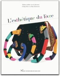Alain Milon et Marc Perelman - L'esthétique du livre.