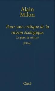 Histoiresdenlire.be Pour une critique de la raison écologique - Le plan de nature Image