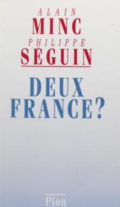 Alain Minc et  Seguin - Deux France ?.