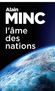 Alain Minc - L'âme des nations - essai.