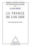 Alain Minc - La France de l'an 2000 - Rapport au Premier ministre de la commission présidée par Alain Minc.