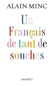 Alain Minc - Un Français de tant de souches.