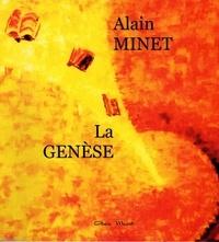 Alain Minet - La Genèse.
