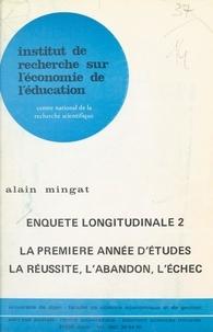 Alain Mingat et P. Delannoy - Enquête longitudinale (2). La Première année d'études, la réussite, l'abandon, l'échec.