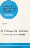 Alain Mingat et Jean Perrot - Les déterminants de l'orientation scolaire en fin de troisième.