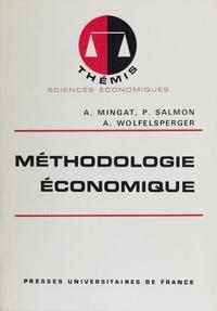 Alain Mingat et Pierre Salmon - Méthodologie économique.