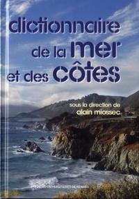 Alain Miossec - Dictionnaire de la mer et des côtes.