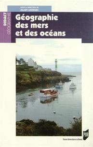 Alain Miossec - Géographie des mers et des océans.