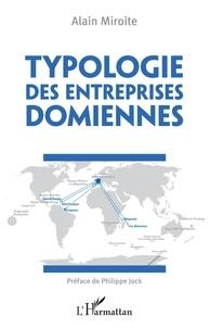 Meilleures ventes e-Books: Typologie des entreprises domiennes par Alain Miroite