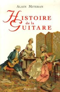 Alain Mitéran - Histoire de la guitare.